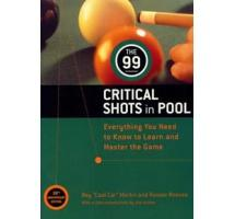 The 99 Critical Shots of Pool by Ray Martin